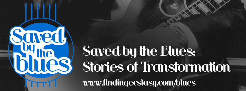Banner for the Facebook group - Saved by the Blues: stories of transformation by Rebecca Pillsbury